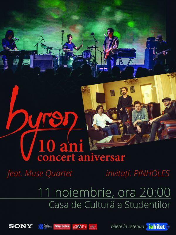 Concert aniversar byron 10 ani @Casa de Cultura a Studentilor Iasi