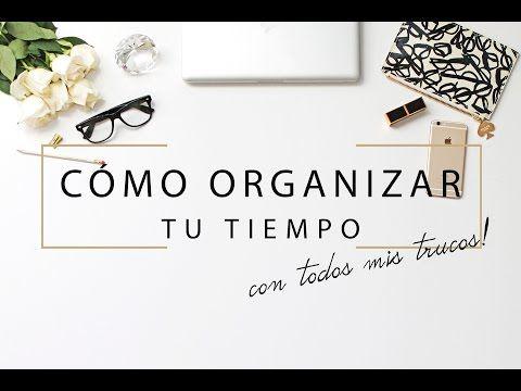 Cómo organizar mi tiempo? Especial Bloggers! | Deseo Beauty - YouTube