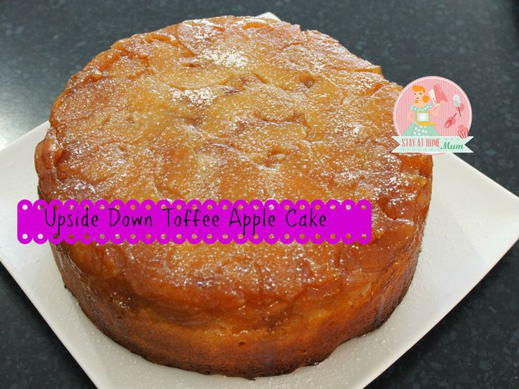 Upside Down Toffee Apple Cake   Stay at Home Mum