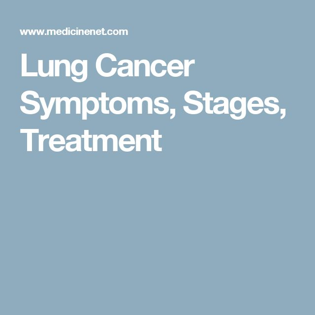 Lung Cancer Symptoms, Stages, Treatment