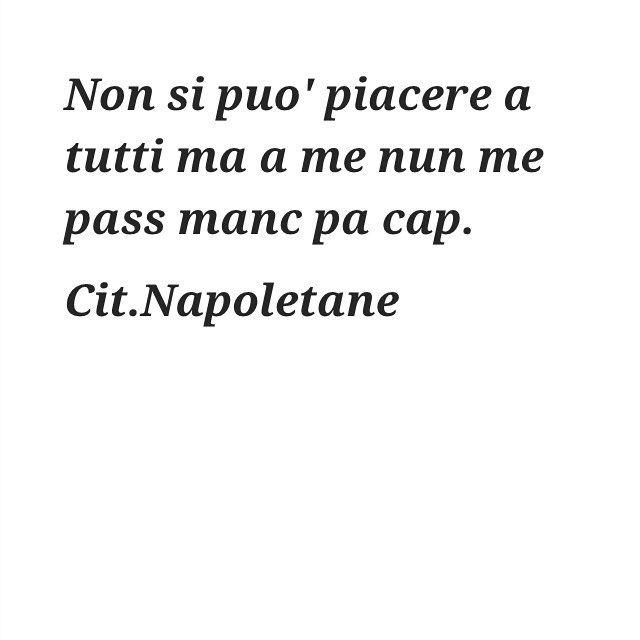 #napoli#napule#naples#campania#sud#italy#citazioninapoletane#ilovenapoli#madeinsud#frasi#parole#pensieri