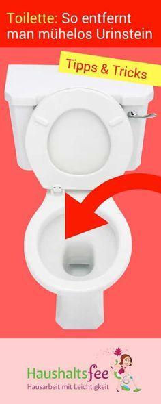 Klo reinigen: Wie entfernt man Urinstein? | Haushaltsfee.org