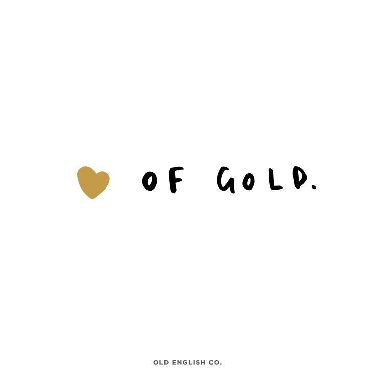 Got a heart of gold!