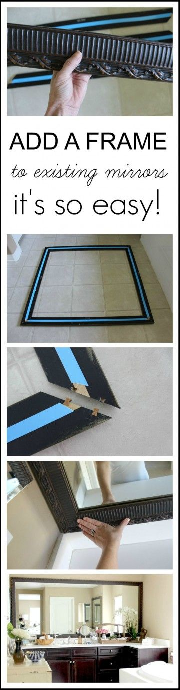 Adding A Frame To Existing Mirrors Is An Easy And Inexpensive Upgrade.
