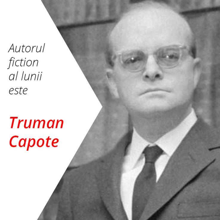 Autorul de ficțiune al lunii septembrie 2016 este Truman Capote.