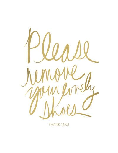 Please Remove Your Lovely Shoes Sign GOLD Modern by MaidservantOf