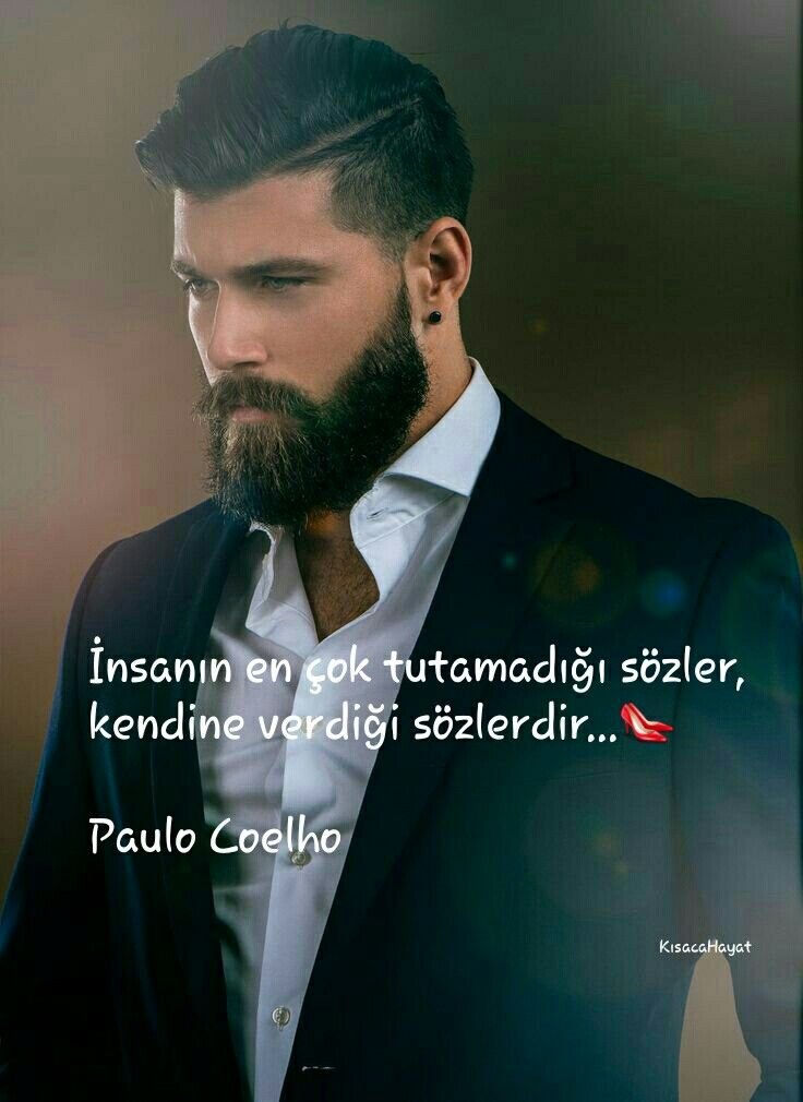 İnsanın en çok tutamadığı sözler, kendine verdiği sözlerdir...  Paulo Coelho