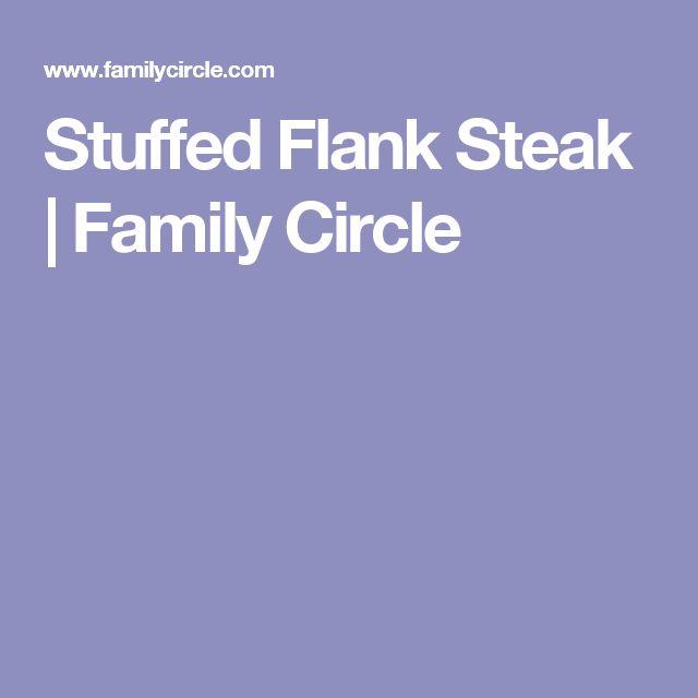 Stuffed Flank Steak | Family Circle