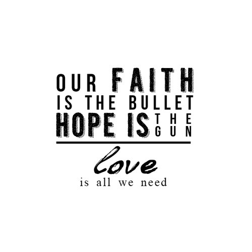 Olly Murs: Army of Two - 'Our faith is the bullet, hope is the gun. Love is all we need.'