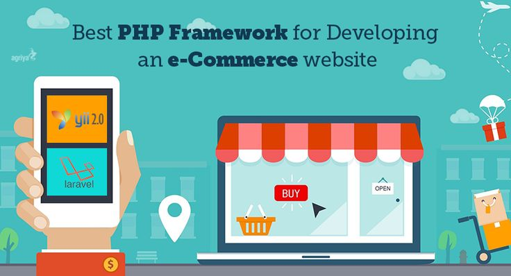 Best #PHP #Framework for #Developing an e- commerce website in 2016
