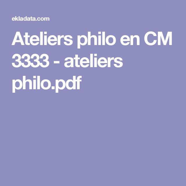 Ateliers philo en CM 3333 - ateliers philo.pdf