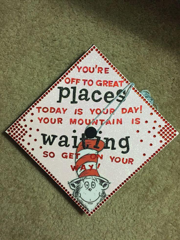 Dr. Seuss inspired graduation cap!