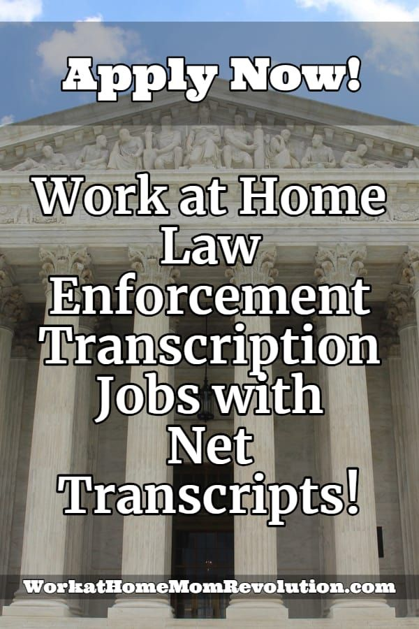 Work at Home Law Enforcement Transcription Jobs with Net Transcripts