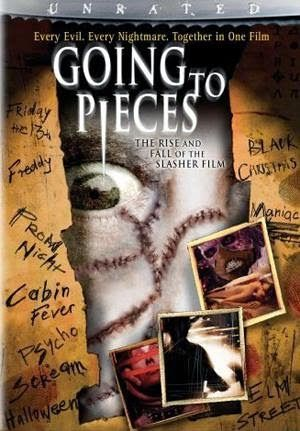 Cine de Terror y de Culto: Going to Pieces: The Rise and Fall of the Slasher Film (2006)
