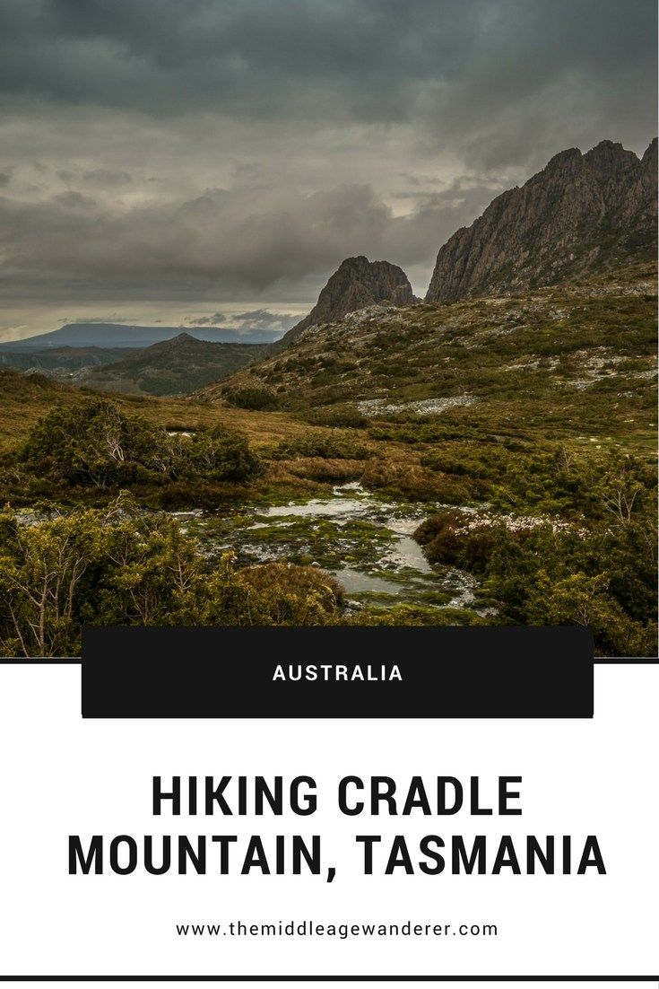 Hiking Cradle Mountain in Tasmania | The Middle Ag…