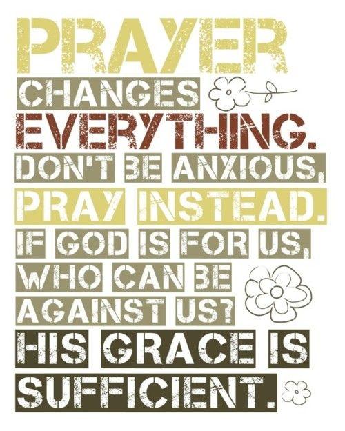 Grace - praying calms my nerves better than anything!