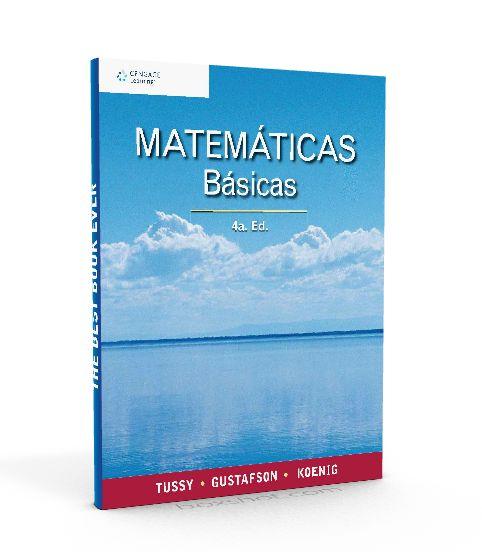 Matematicas Basicas – Tussy Gustafson Koenig – PDF  #matematicasBasicas #matematicas   http://librosayuda.info/2016/02/09/matematicas-basicas-tussy-gustafson-koenig-pdf/