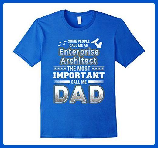 Mens BeeTee: Important Call Me Enterprise Architect Dad T-Shirt Medium Royal Blue - Relatives and family shirts (*Amazon Partner-Link)