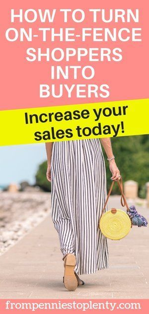 How to Turn On-the-Fence Shoppers into Buyers – Work from Home