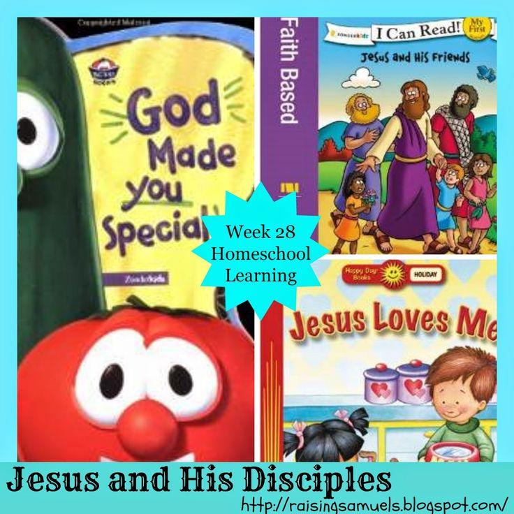 Raising Samuels Homeschool: Jesus and His Disciples (Homeschool Learning Week 28)