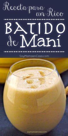 Receta para preparar un delicioso y saludable Batido de Cacahuate (maní)