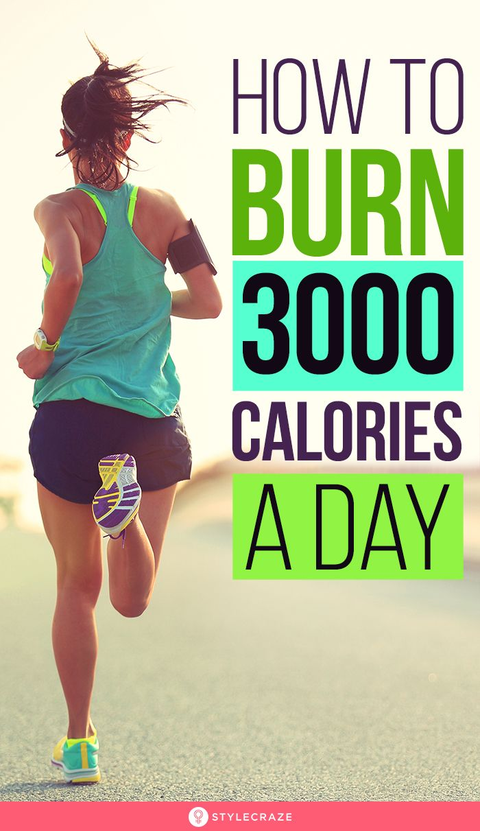 How To Burn 3000 Calories A Day? (With images) | Calorie ...