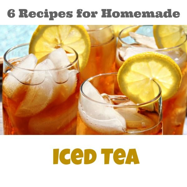 6 Recipes for Homemade Iced Tea
