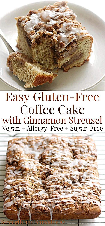 Gluten Free Coffee Cake With Cinnamon Streusel Vegan Allergy Free Recipe In 2020 Gluten Free Coffee Cake Gluten Free Coffee Sugar Free Recipes