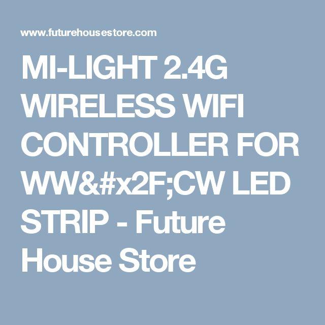 MI-LIGHT 2.4G WIRELESS WIFI CONTROLLER FOR WW/CW LED STRIP - Future House Store