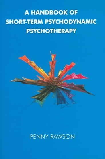 A Handbook of Short-term Psychodynamic Psychotherapy