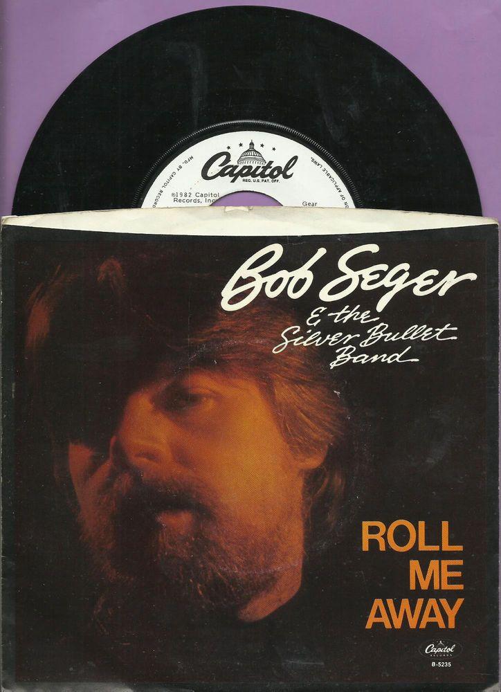 BOB SEGER ROLL ME AWAY GROUP DETROIT MICHIGAN ROCK WLP PROMO 45 RPM RECORD #HardRock
