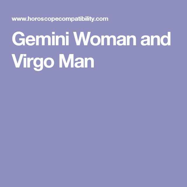 Gemini woman dating virgo man