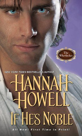 Historical Romance Lover: If He's Noble by Hannah Howell