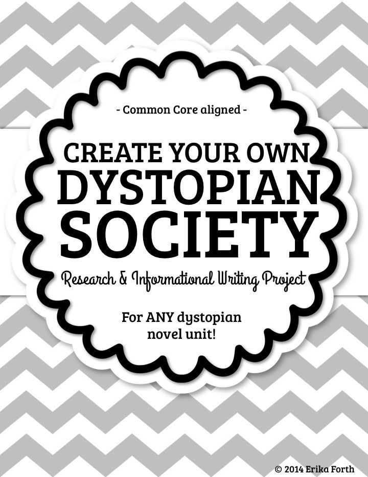Common Core research  informational essay writing project for use with ANY dystopian novel! Grades 7-12