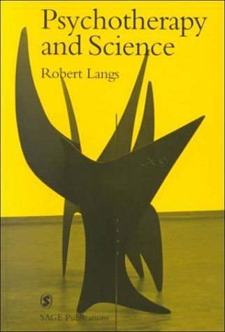 Psychotherapy and Science (Perspectives on Psychotherapy series) 1st Edition by Langs Rob published by Sage Publications Ltd Hardcover