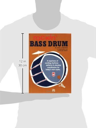 Rockin' Bass Drum, Bk 1: A Repertoire of Exciting Rhythmic Patterns to Develop Coordination for Toda
