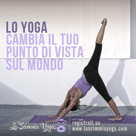 cambia il tuo punto di vista...fai Yoga!!