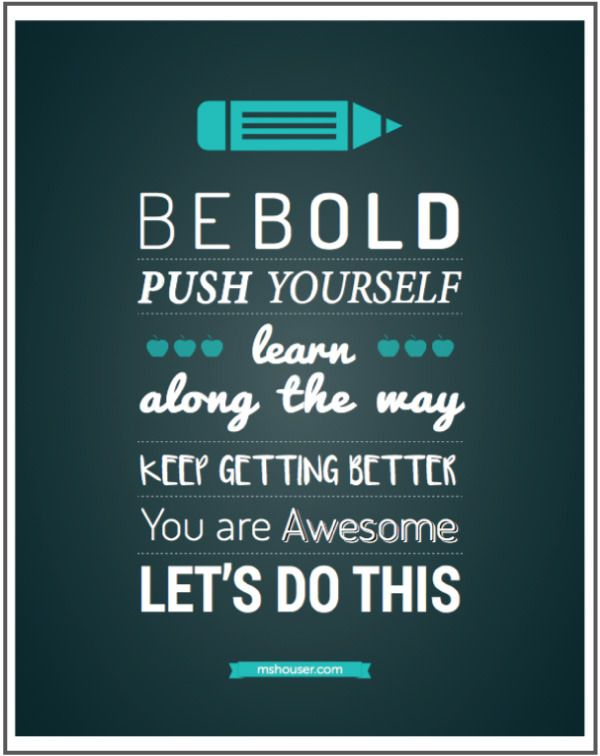 Be Bold Poster. Download for free at mshouser.com!