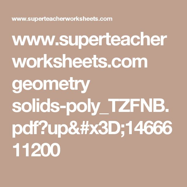 69 best ideas for teaching images on pinterest activities degree superteacherworksheets geometry solids polytzfnbpdfup1466611200 fandeluxe Image collections