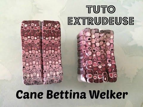▶ Tuto #32 - SPECIAL EXTRUDEUSE - Cane Bettina Welker - YouTube