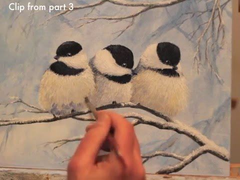 Acrylic Painting of Winter Chickadees. This is the preview of the three part series on painting winter chickadees in acrylics. For more paintings, blog, and ...