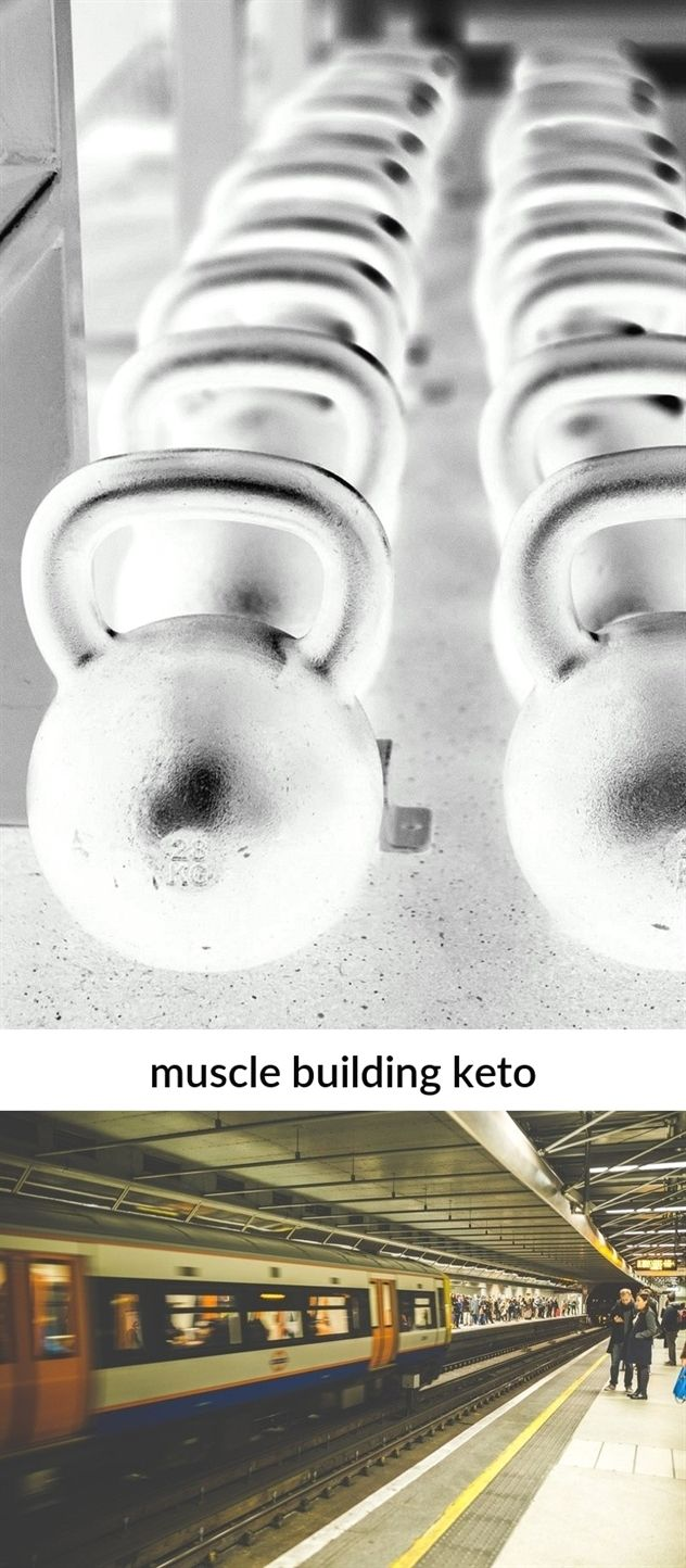 muscle building keto_291_20190131062927_51 hot #muscle building