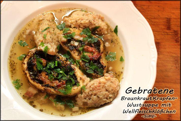 Gebratene BraunkrautKrapfen- Wurstsuppe mit Wellfleischklößchen -SiME-