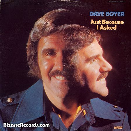 """Dave Boyer  """"Just Because I Asked"""""""