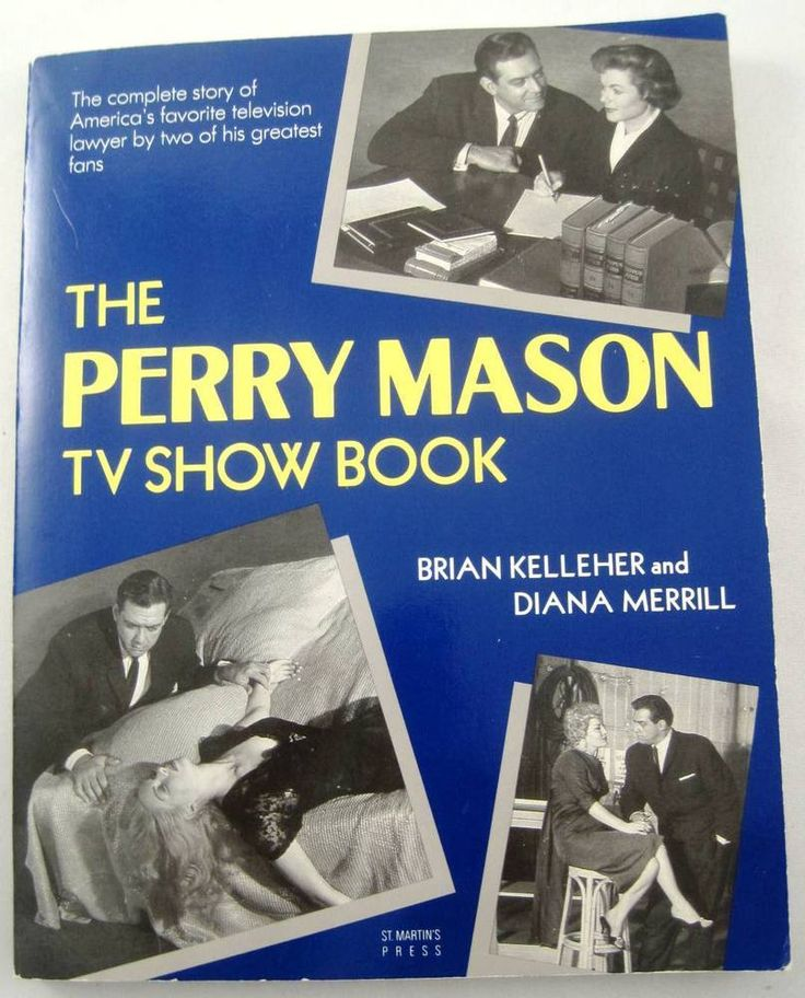 The Perry Mason TV Show Book by Brian Kelleher and Diana Merrill  NICE!