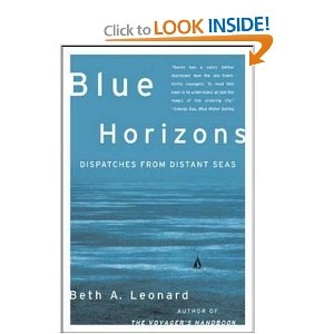 Blue Horizons: Dispatches from Distant Seas: Beth Leonard: 9780071479585: Amazon.com: Books
