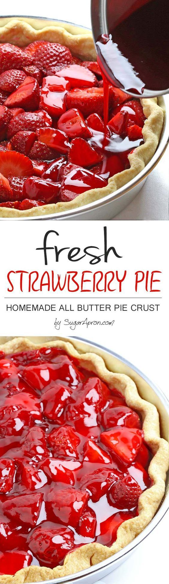 Fresh Homemade Strawberry Pie Dessert Recipe via Sugar Apron - This easy fresh strawberry pie with Homemade All Butter Crust is bursting with fresh strawberries. It's a perfect spring treat! Favorite EASY Pies Recipes - Brunch Dessert No-Bake + Bake Musts