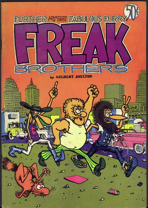 The Fabulous Furry Freak Brothers.  By Robert Crumb