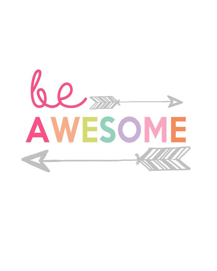Be Awesome Printable   Kids Prints Series - The Girl Creative