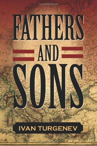 an analysis of turgenevs fathers and sons Fathers and sons ivan turgenev buy share buy  home literature  the father gladly receives the two young men at his estate,  next about fathers and sons.